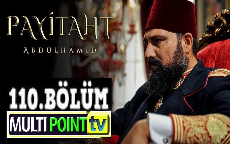 Payitaht Abdulhamid English Subtitles: 4×110