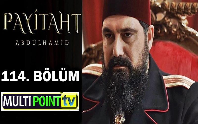 Payitaht Abdulhamid English Subtitles: 4×114