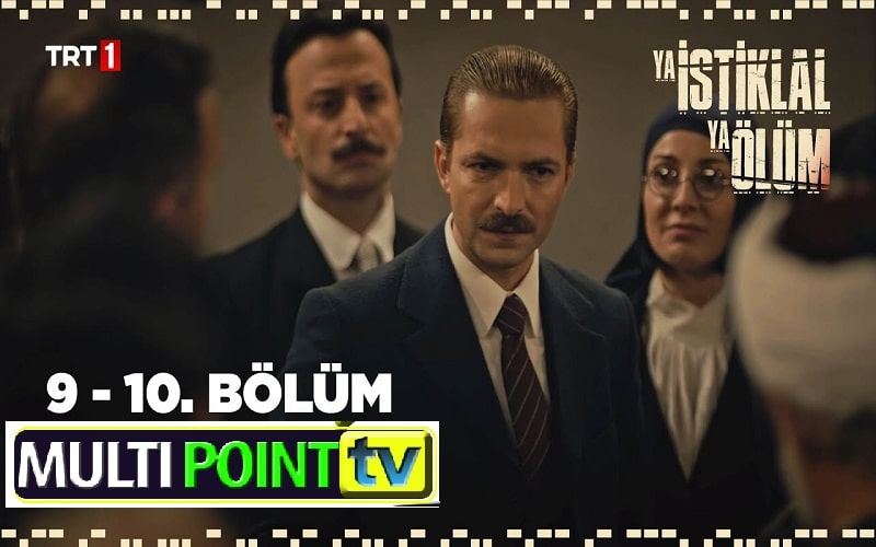Ya Istiklal Ya Olum Episode 9 & 10 English Subtitles