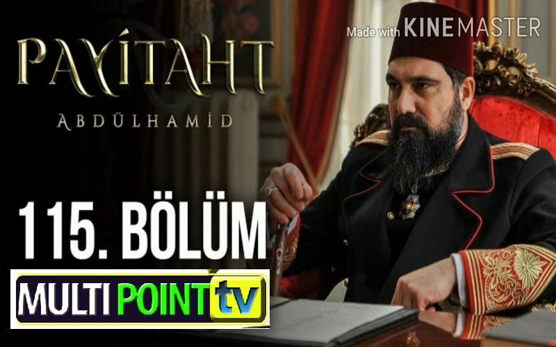Payitaht Abdulhamid English Subtitles: 4×115