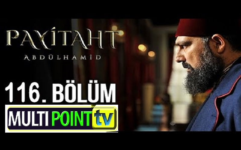 Payitaht Abdulhamid English Subtitles: 4×116