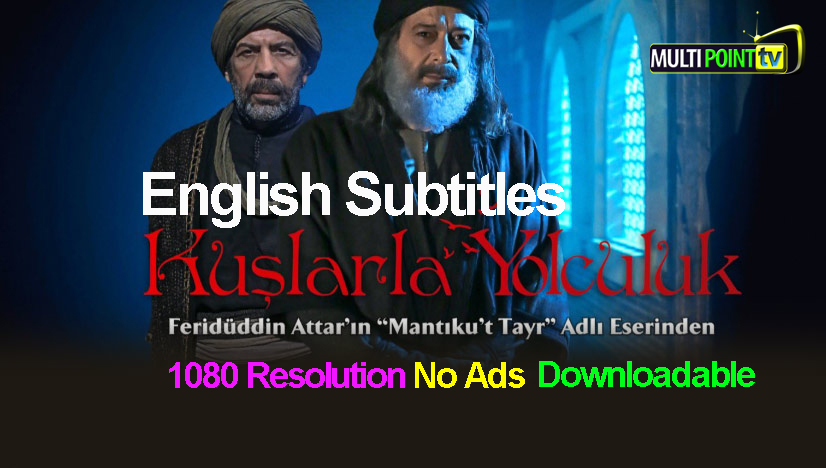 Kuslarla Yolculuk Episode 2 English Subtitles