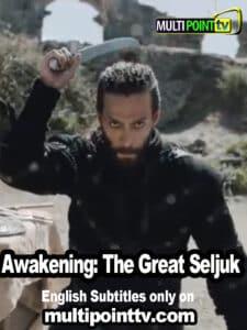 Uyanis: Buyuk Selcuklu English Subtitles Season 1