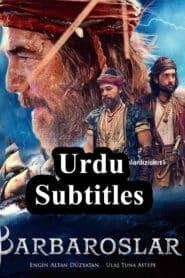 Barbaroslar: Sword of the Mediterranean Urdu Subtitles