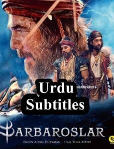 Barbaroslar: Sword of the Mediterranean Urdu Subtitles Season 1