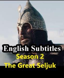 Alp Arslan: Buyuk Selcuklu English Subtitles Season 2